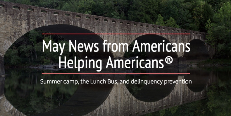 Summer Camps, Lunch Bus and Delinquency Prevention – May E-News